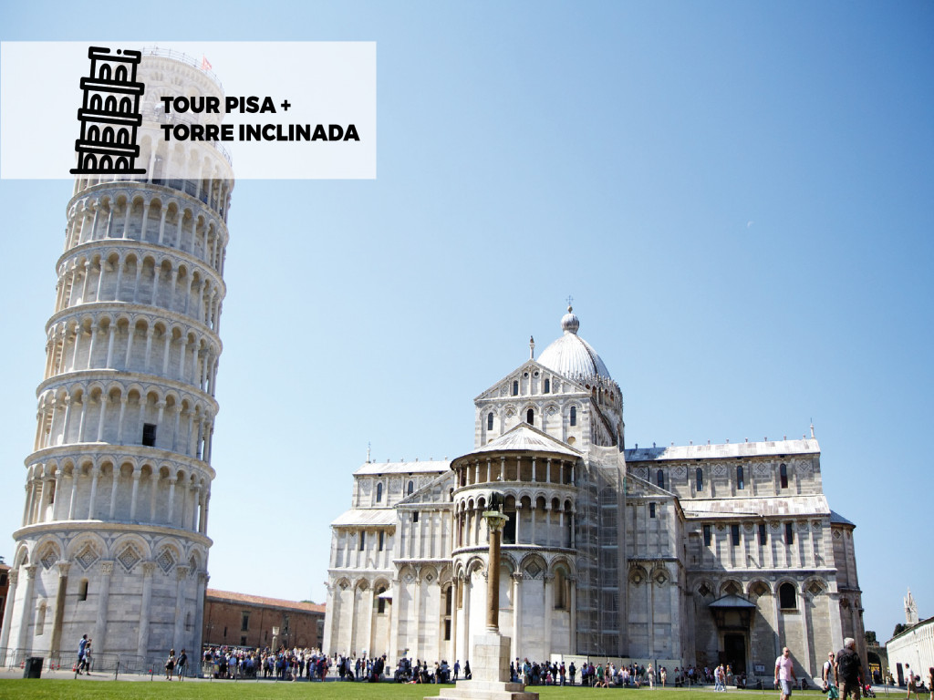 Tour Medio Día en Pisa + Torre Inclinada